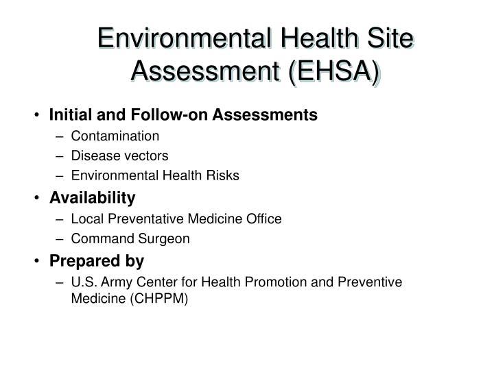 Environmental Health Site Assessment (EHSA)