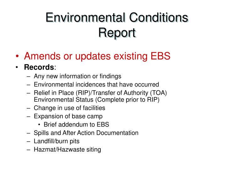 Environmental Conditions Report