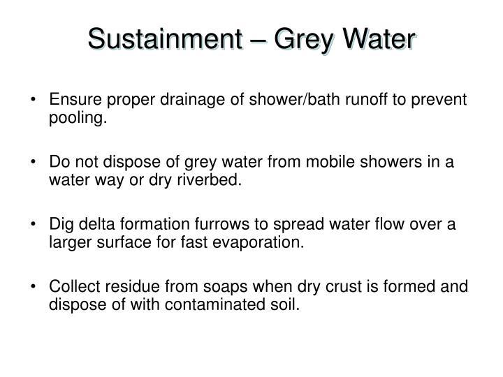 Sustainment – Grey Water