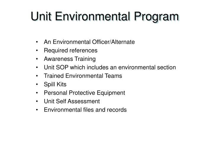 Unit Environmental Program