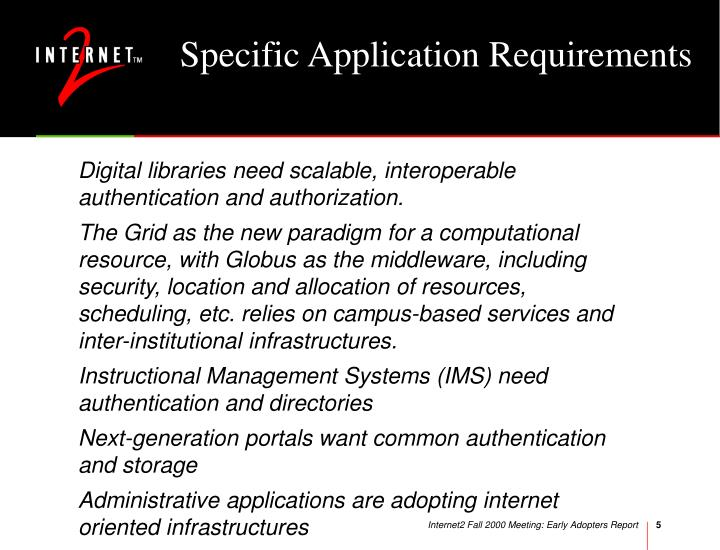 Specific Application Requirements