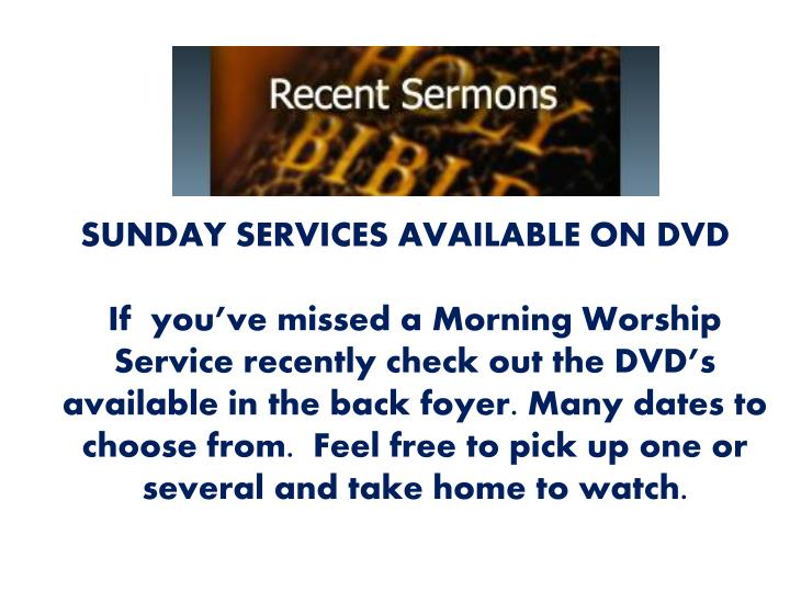 SUNDAY SERVICES AVAILABLE ON DVD