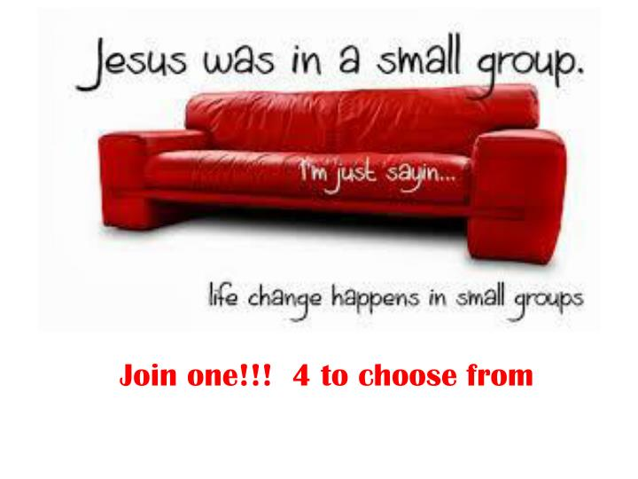 Join one!!!  4 to choose from