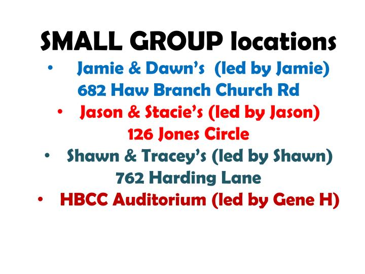 SMALL GROUP locations