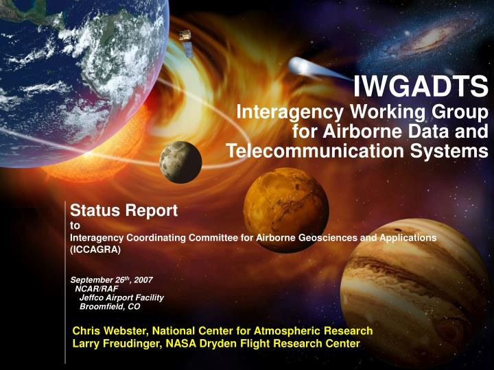 Iwgadts interagency working group for airborne data and telecommunication systems