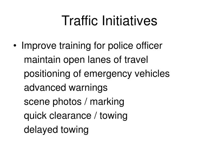 Traffic Initiatives