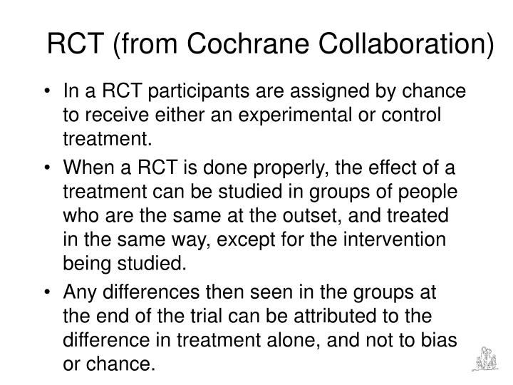 RCT (from Cochrane Collaboration)