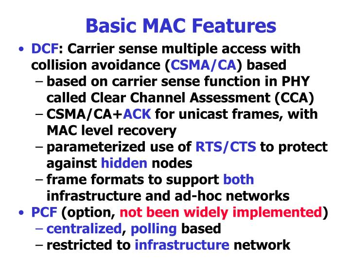 Basic MAC Features