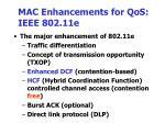 mac enhancements for qos ieee 802 11e