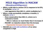 mild algorithm in macaw bharghavan94sigcomm