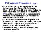 pcf access procedure cont