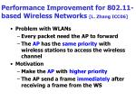 performance improvement for 802 11 based wireless networks l zhang icc06