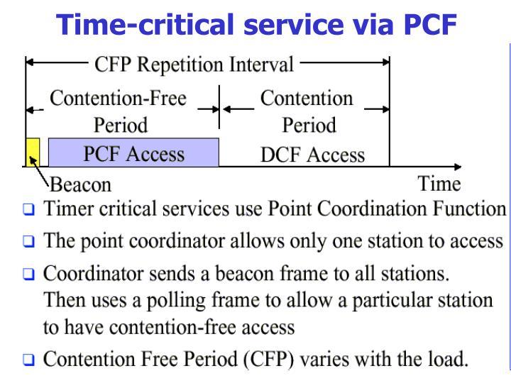 Time-critical service via PCF