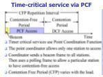 time critical service via pcf