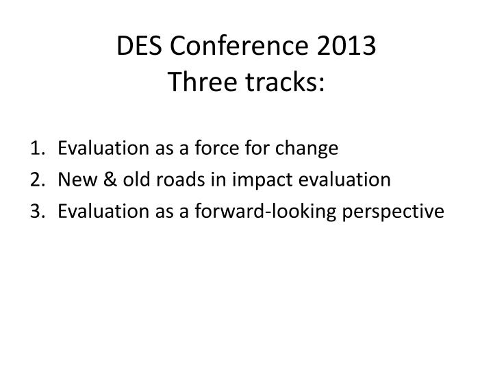 Des conference 2013 three tracks