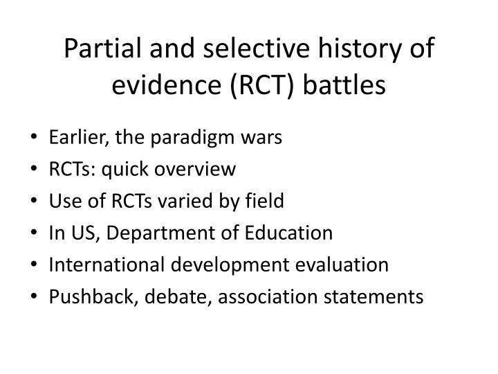Partial and selective history of evidence (RCT) battles