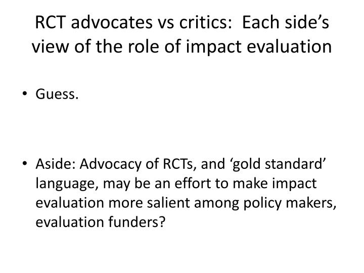 RCT advocates