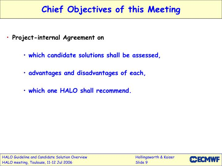 Chief Objectives of this Meeting