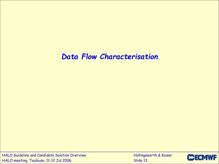 Data Flow Characterisation