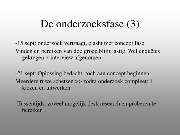 De onderzoeksfase (3)