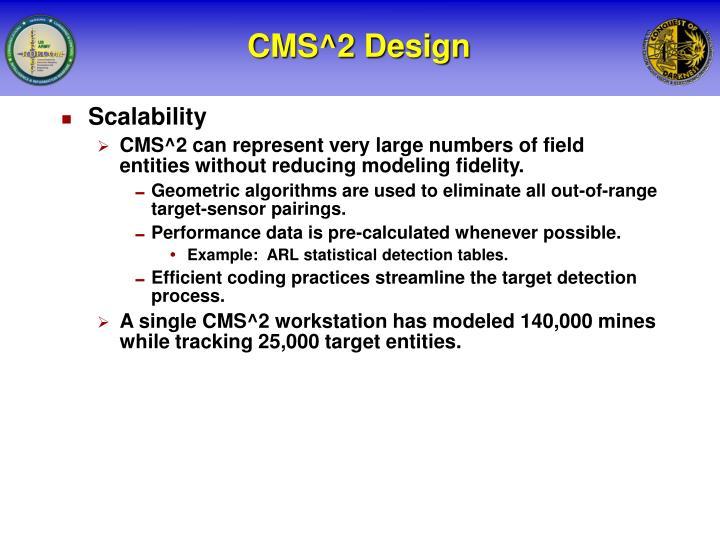 CMS^2 Design