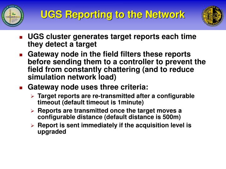 UGS Reporting to the Network