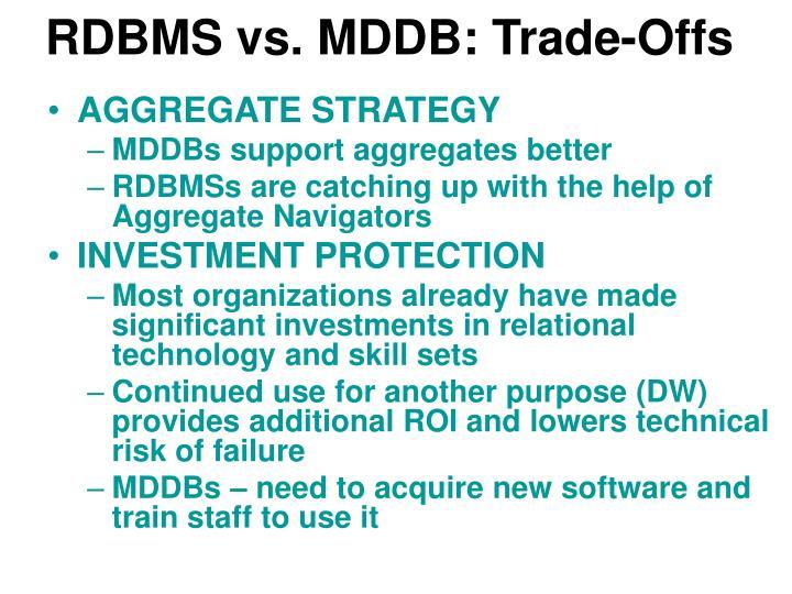 RDBMS vs. MDDB: Trade-Offs