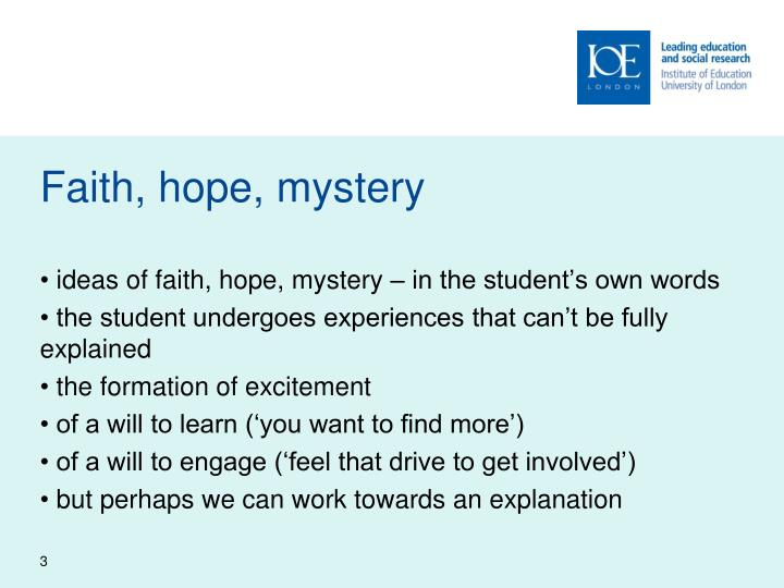 Faith hope mystery