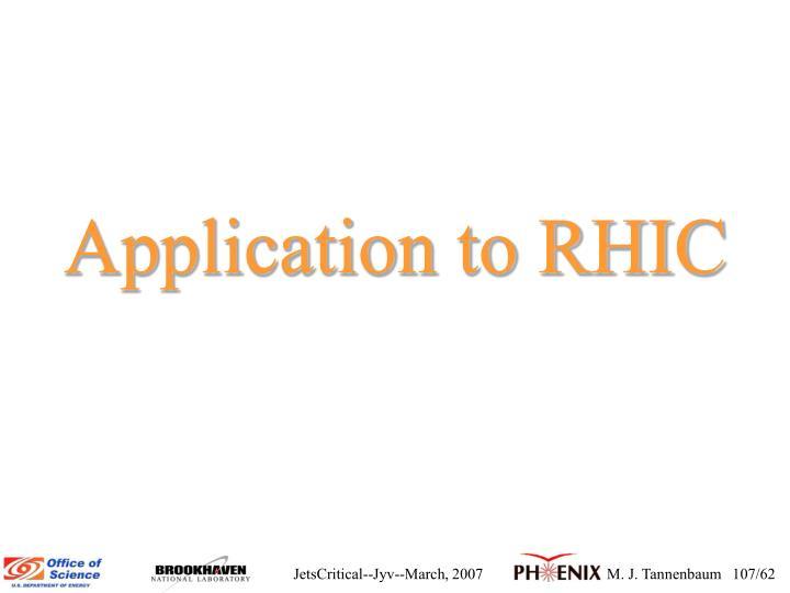 Application to RHIC