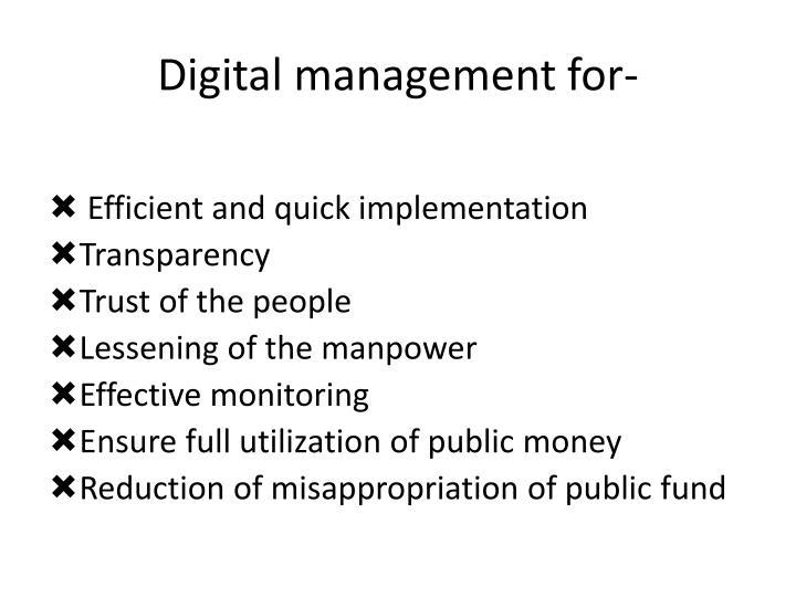 Digital management for-