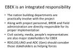 ebek is an integrated responsibility