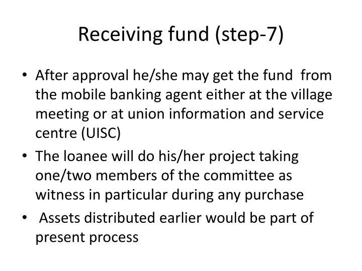 Receiving fund (step-7)