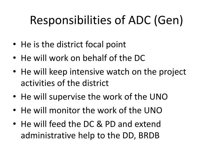 Responsibilities of ADC (Gen)