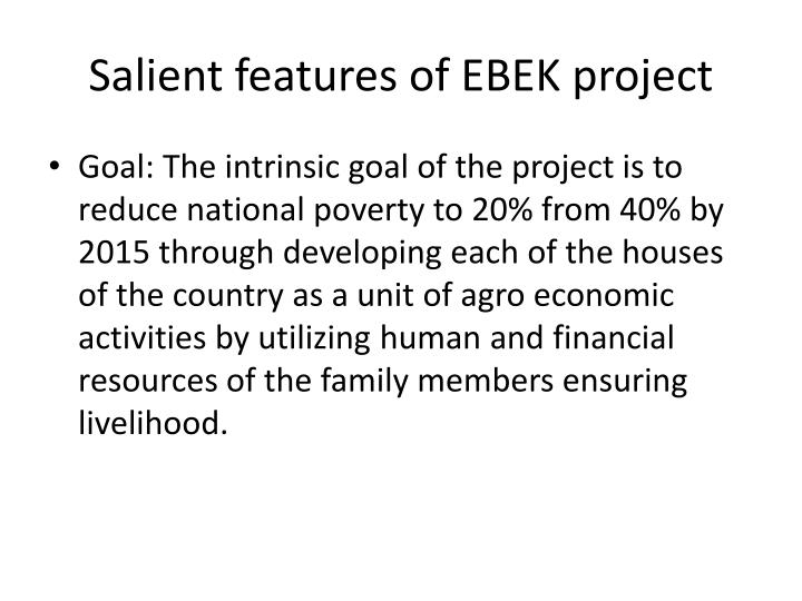 Salient features of EBEK project