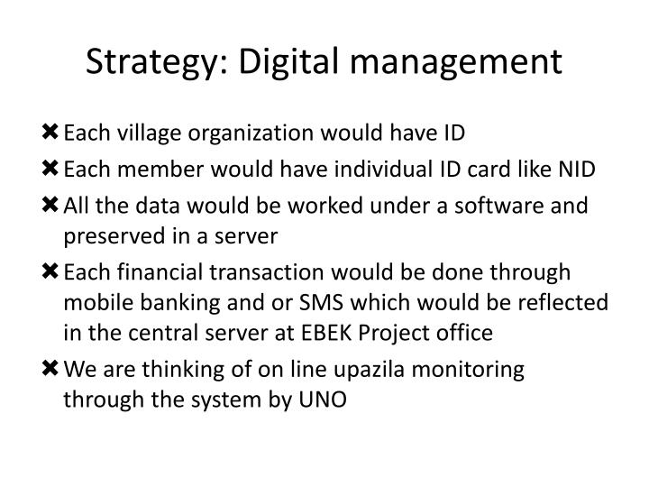 Strategy: Digital management