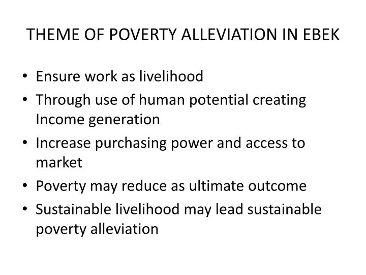 THEME OF POVERTY ALLEVIATION IN EBEK