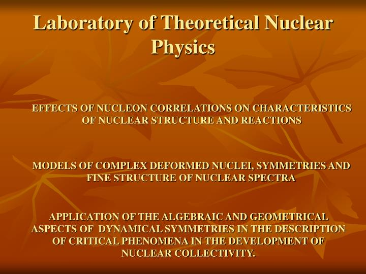 Laboratory of Theoretical Nuclear Physics