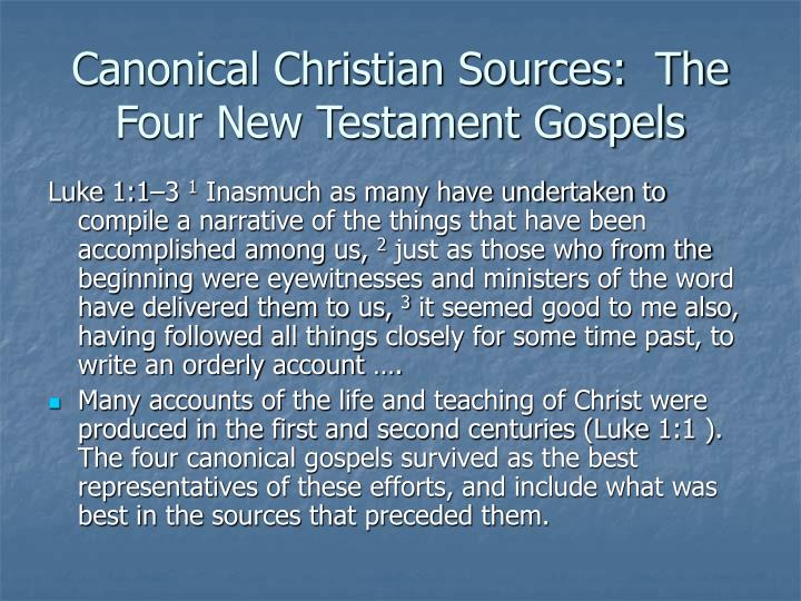 Canonical Christian Sources:  The Four New Testament Gospels
