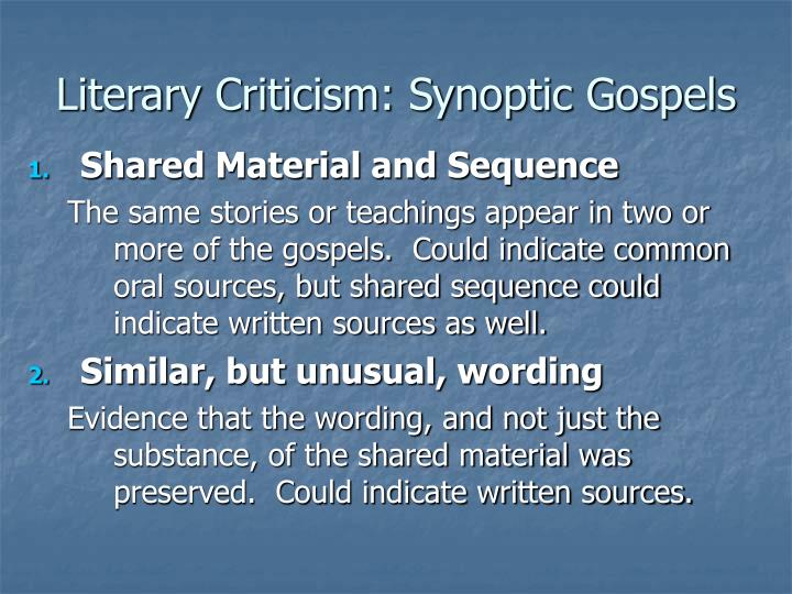 Literary Criticism: Synoptic Gospels