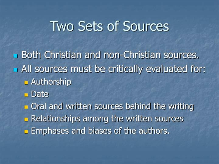 Two Sets of Sources