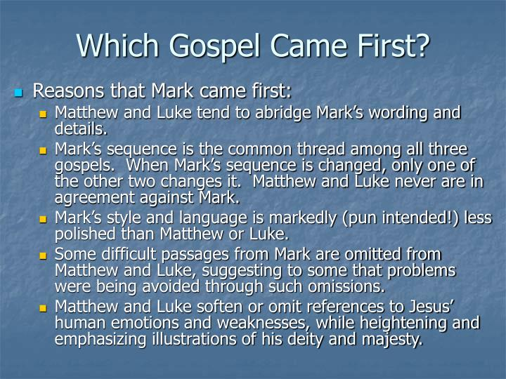Which Gospel Came First?