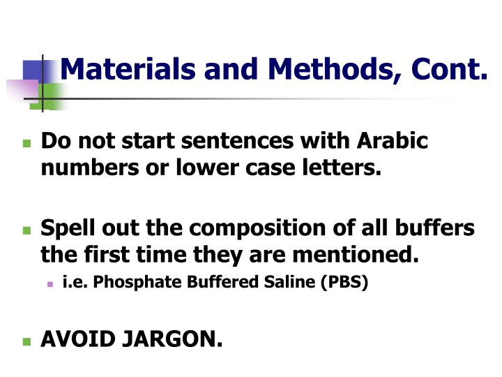 Materials and Methods, Cont.