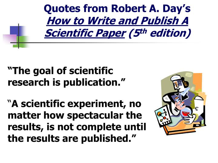 Quotes from Robert A. Day's