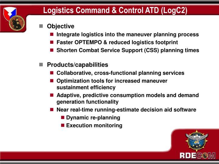 Logistics Command & Control ATD (LogC2)