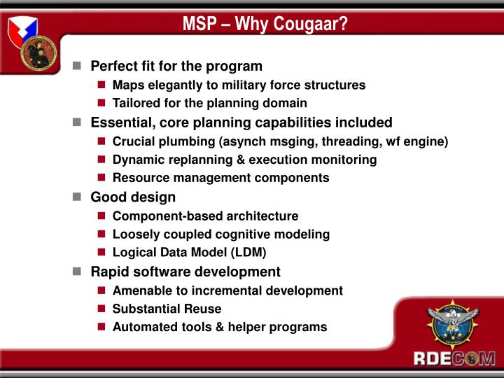 MSP – Why Cougaar?
