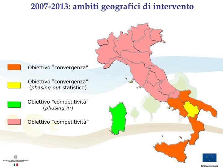 2007-2013: ambiti geografici di intervento