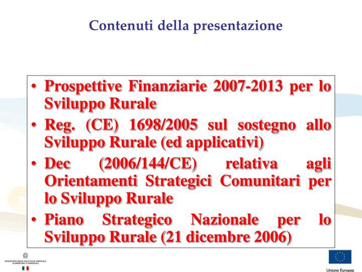 Prospettive Finanziarie 2007-2013 per lo Sviluppo Rurale