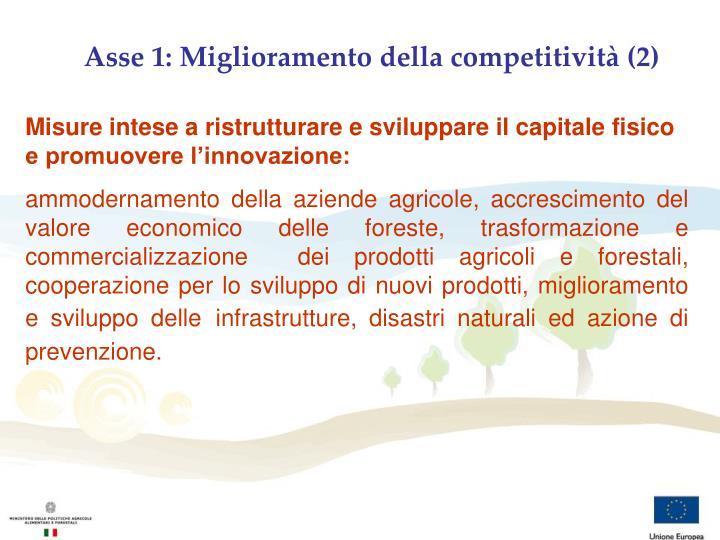 Asse 1: Miglioramento della competitività (2)