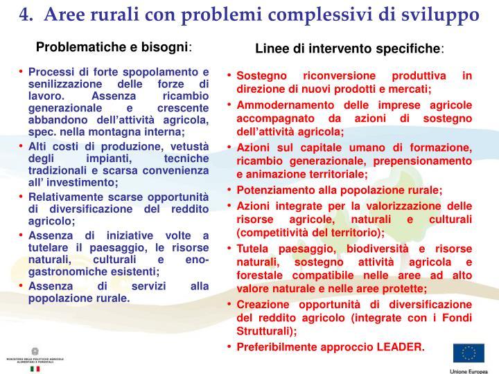 4.  Aree rurali con problemi complessivi di sviluppo
