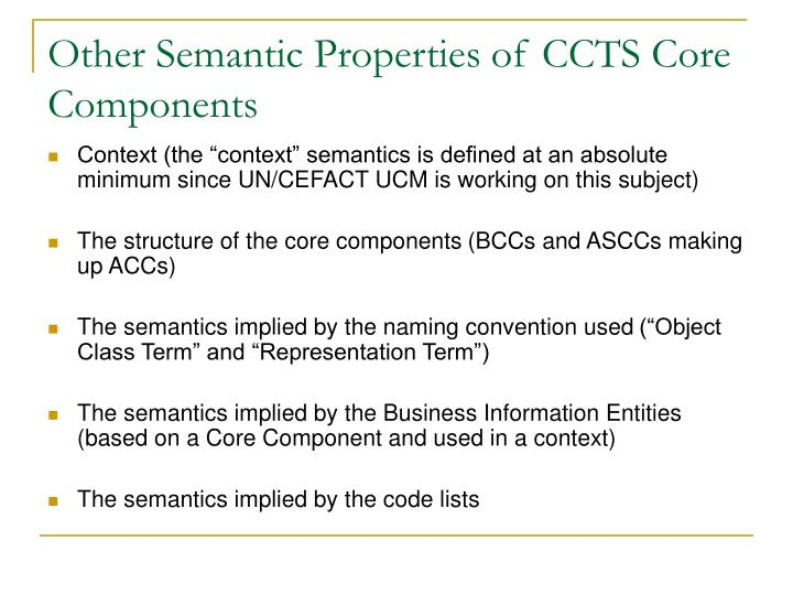 Other Semantic Properties of CCTS Core Components